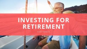 Darcy Bergen Investing for Retirement