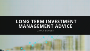Darcy Bergen - Long Term Investment Management Advice